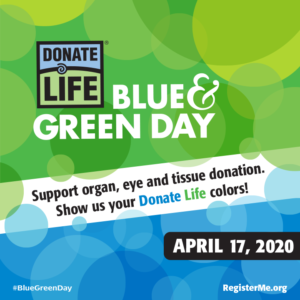 Celebrate with Us On National Donate Life Blue & Green Day!